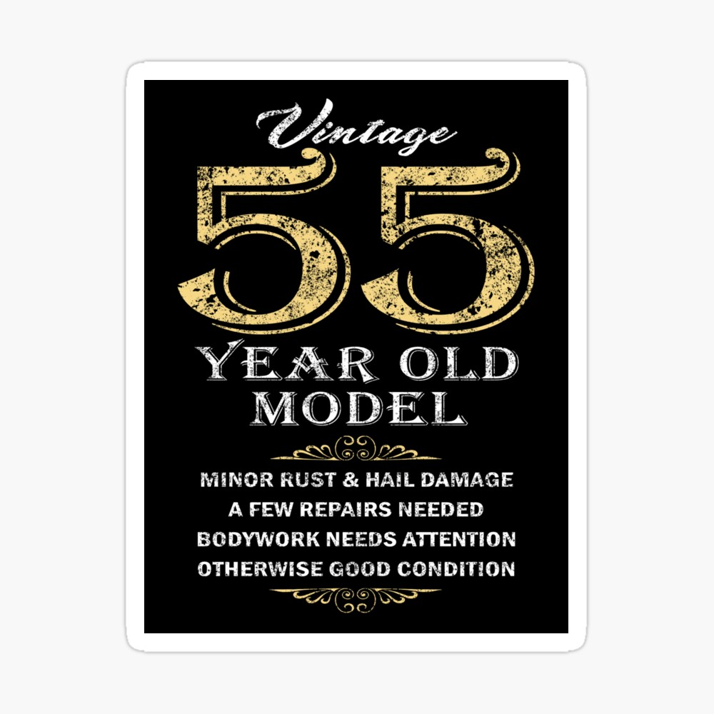 55th Birthday Funny Gift Idea Poster By Hobzymerch Redbubble