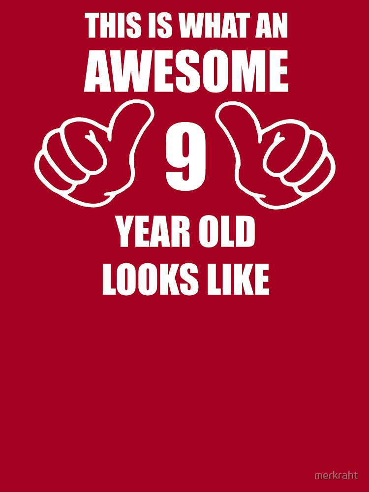 9th Birthday Gifts For Boy Or Girl 9 Year Old Gift Ideas For Ninth Happy Birthday Kids T Shirt By Merkraht Redbubble