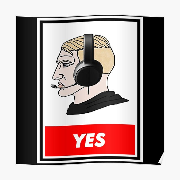 Yes Meme Posters Redbubble