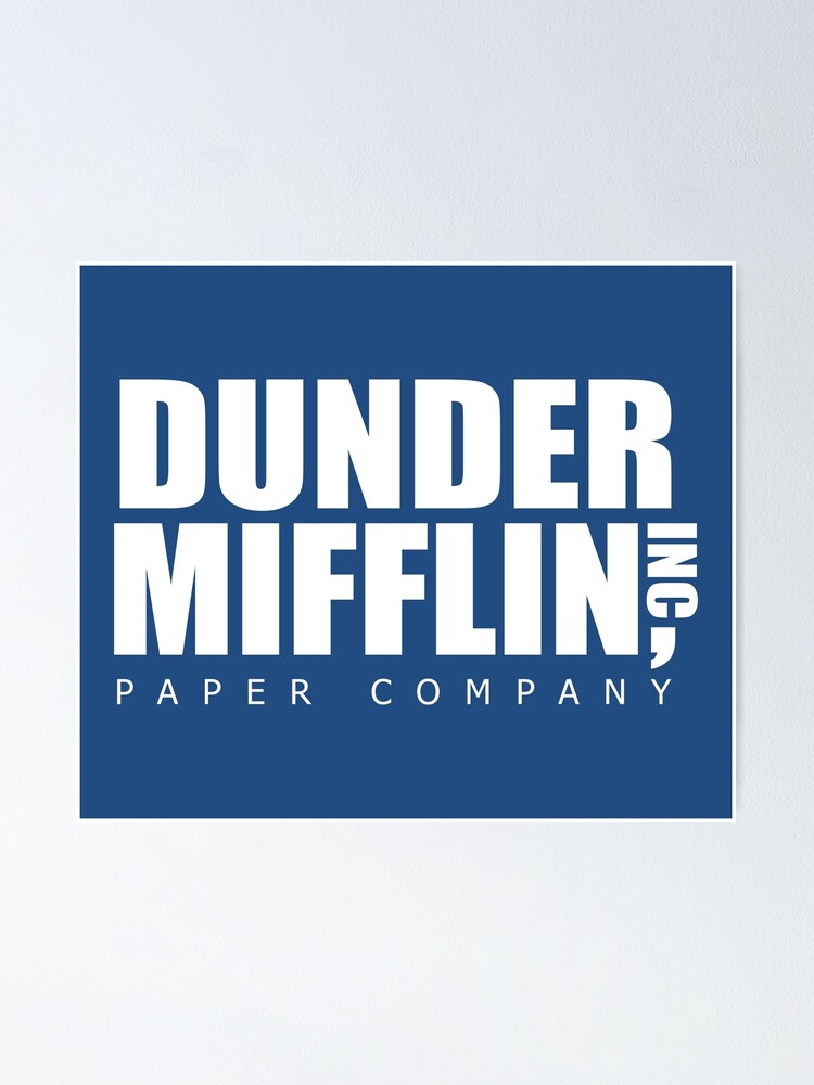 dunder mifflin paper company the office poster by wearsarcasm redbubble