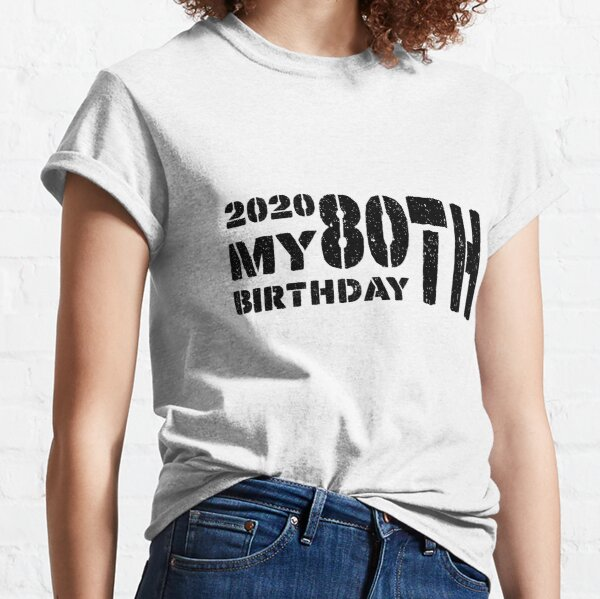 80th Birthday Mom T Shirts Redbubble