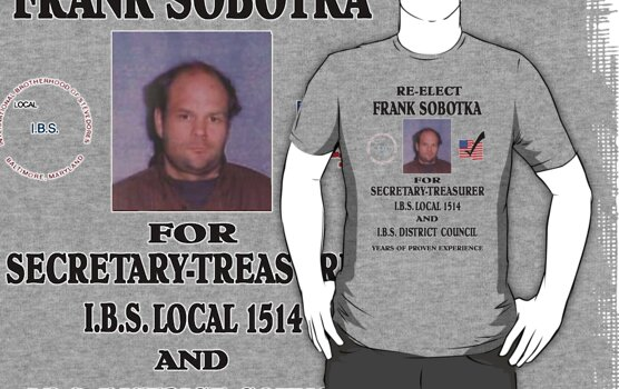The Wire - Re-elect Frank Sobotka t-shirt