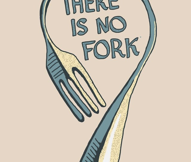 There Is No Fork