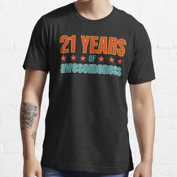 I Am 21 Black Jack 21st Birthday T Shirt For Men Or Women T Shirt By Activi Tees Redbubble