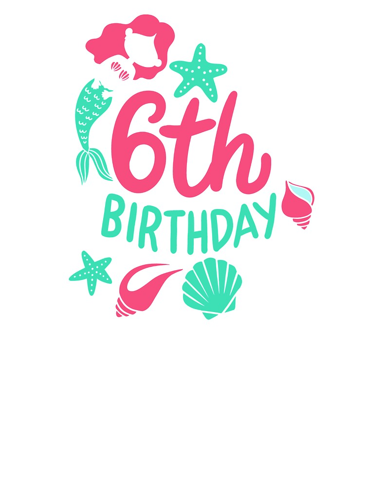 6th Birthday Mermaid Gift For Girls Turning 6 Kids T Shirt By Haselshirt Redbubble
