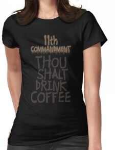 11th Commandment T-Shirt