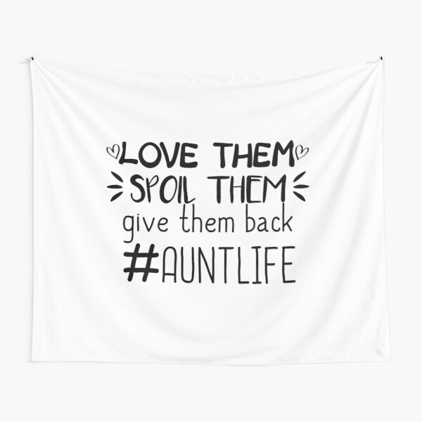 Download Aunt Quotes Tapestries   Redbubble