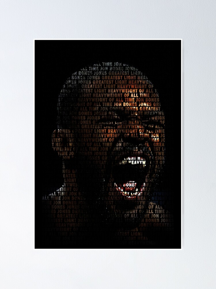 jon jones greatest of all time superimposed poster by mmazone redbubble