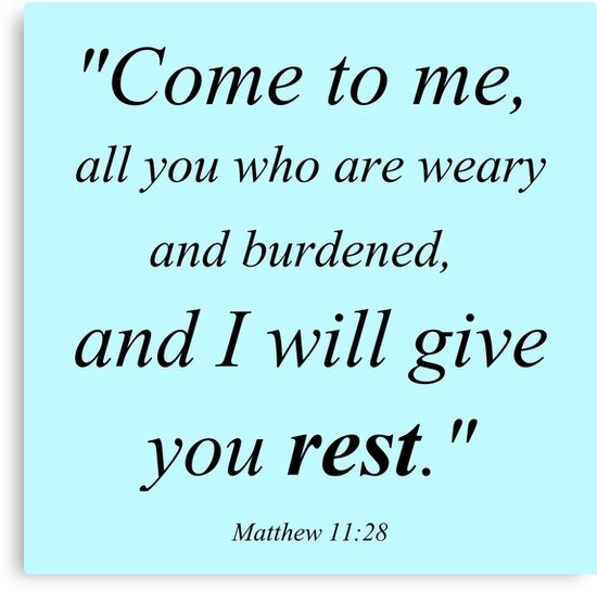 All Give Come 28 Weary Me Will Burdened You 11 Are I Who Matthew You And Rest And