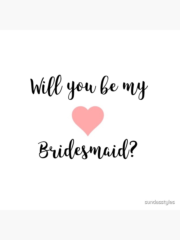 Will You Be My Bridesmaid Tote Bag By Sundasstyles Redbubble