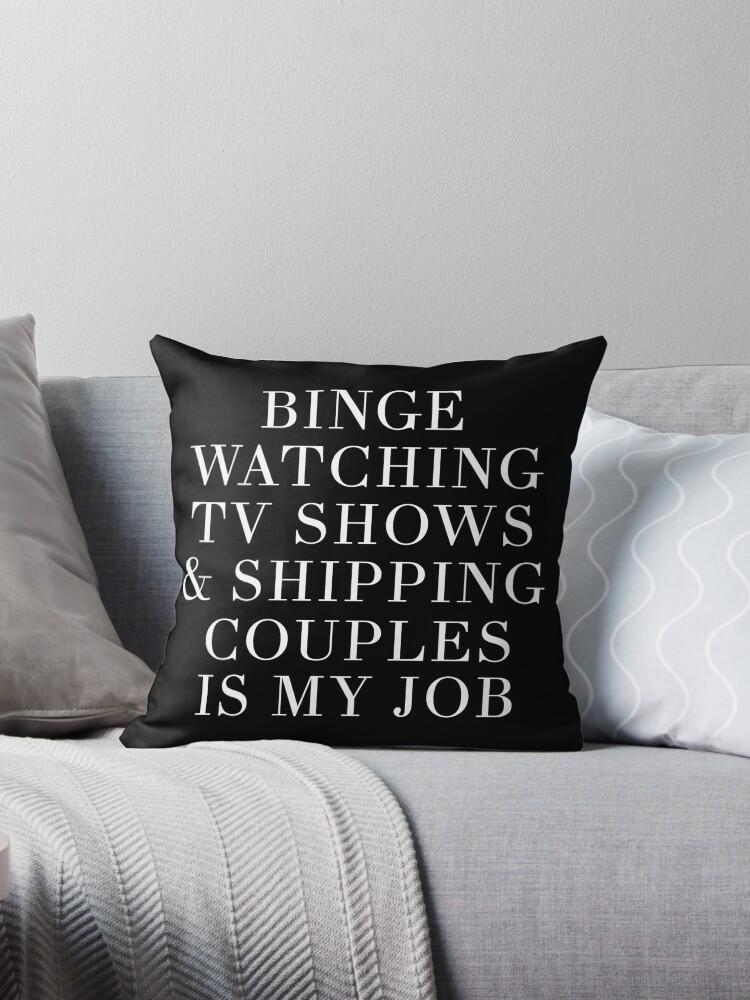 binge watching tv shows white throw pillow by xoashleyy redbubble