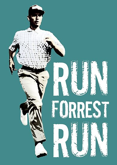 Run Forest Run Forest Gump Poster By Adicto Redbubble
