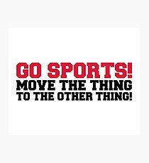 Geh Sport Lustiges Zitat Fotodruck