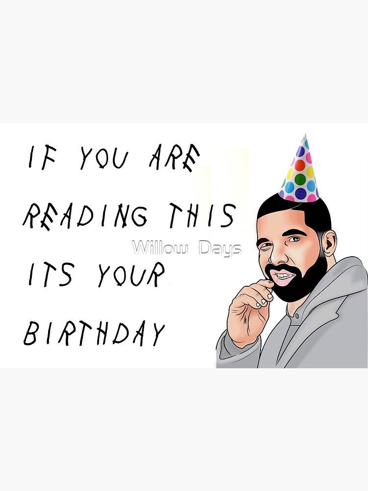 Drake Geburtstagskarte Postkarte Von Avit1 Redbubble