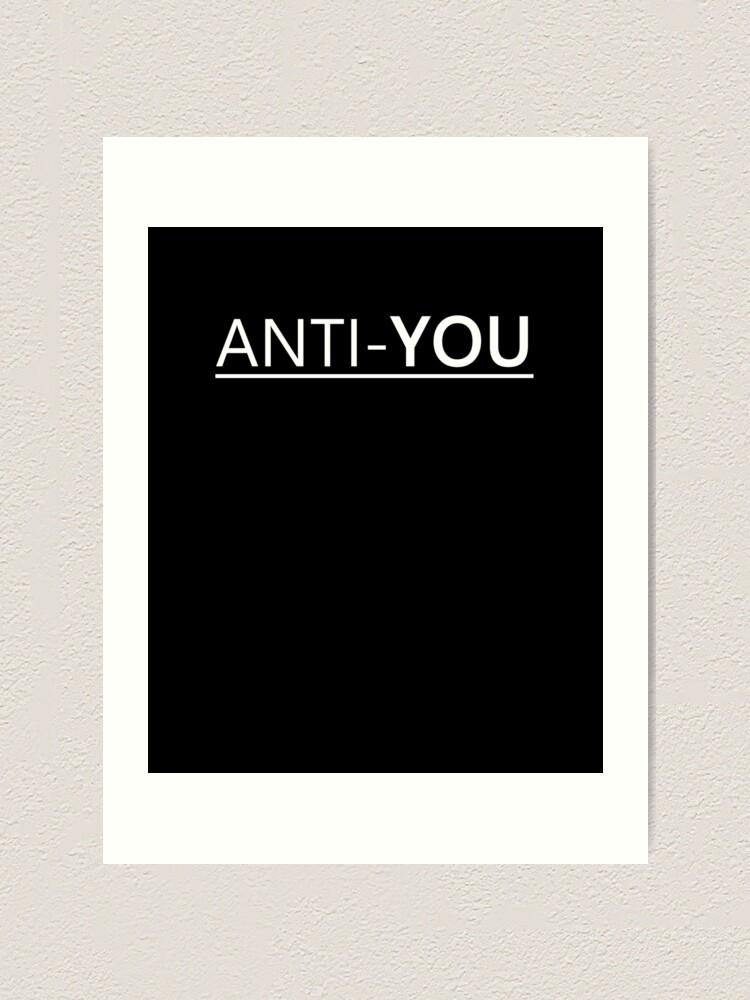 Witzig Lustig Zweideutig Sarkasmus Anti You Spruch Kunstdruck Von