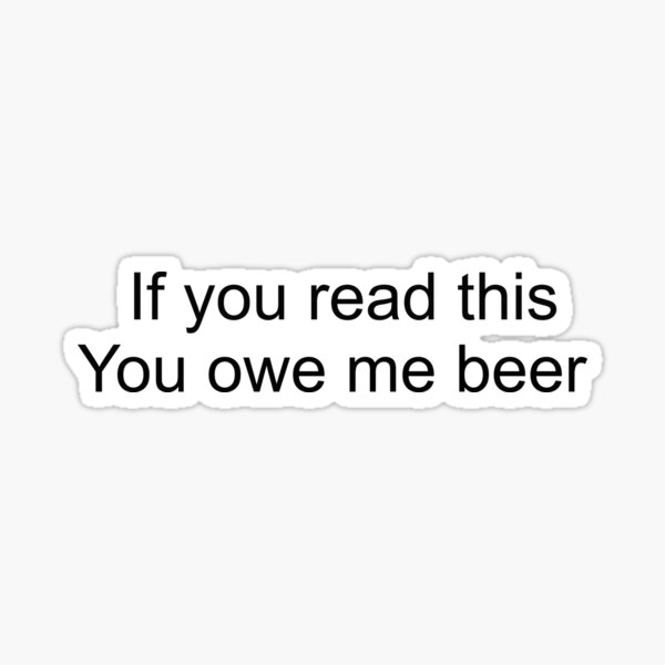 If You Read This You Owe Me Coffee Design Sticker By Teetopllc