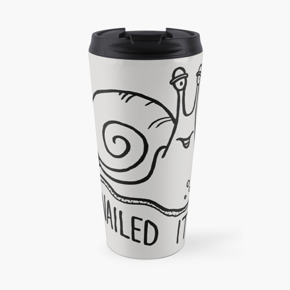 Funny Meme Snail Bug Lover Snailed It Travel Mug By