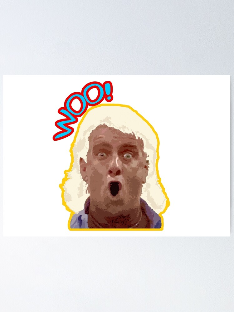 numbts woo ric flair legendary wrestling quote old school inspired design poster by numbts redbubble