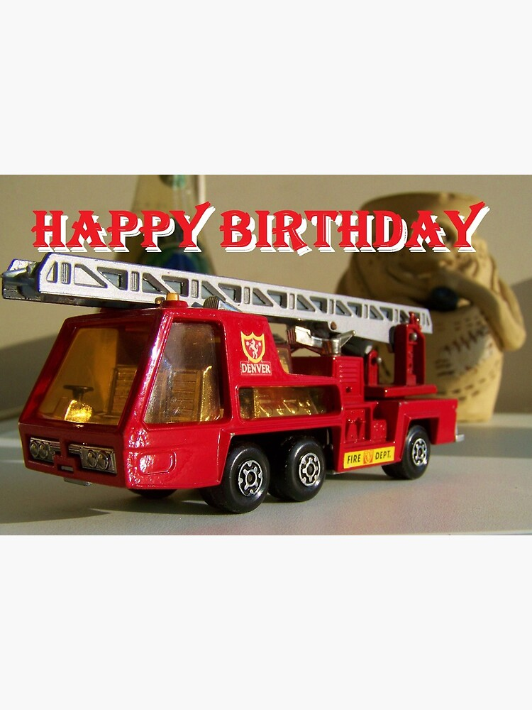Happy Birthday Fire Truck Art Board Print By Mitchbailey Redbubble
