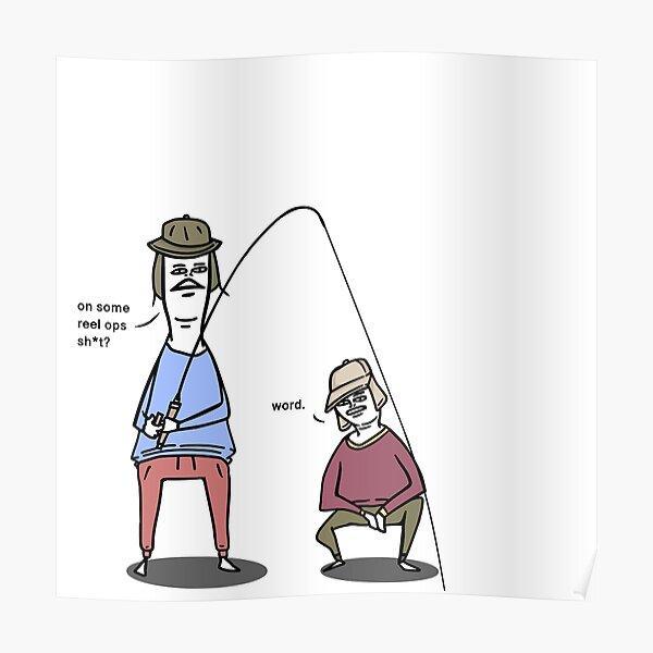 Fishing Memes Posters Redbubble