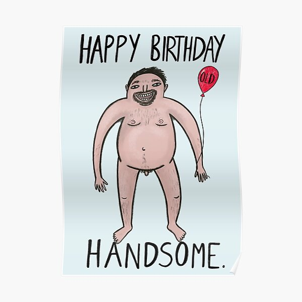 Funny Birthday Card For Boyfriend Blonde Naked Man Poster By Kattypoos Redbubble
