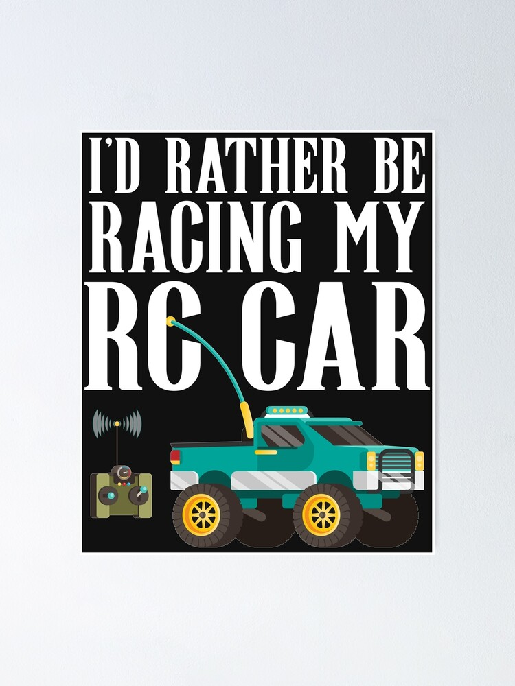 Id Rather Be Racing Funny Rc Car Racing Rc Truck Quote Meme