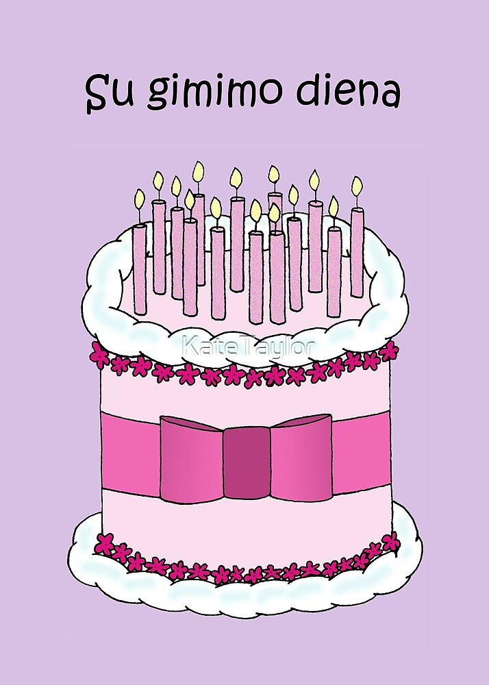 Lithuanian Happy Birthday Cake And Candles By Katetaylor Redbubble