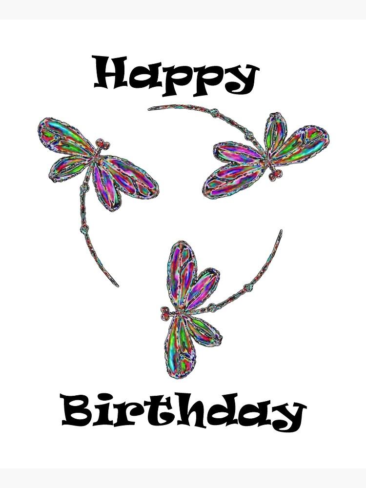 Happy Birthday Neon Trinity Dragonflies Greeting Card By Lyndseyart Redbubble