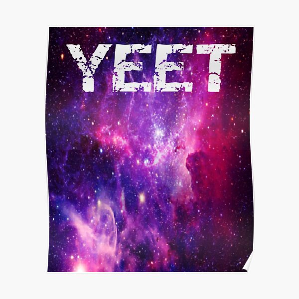 Yah Yeet Posters Redbubble