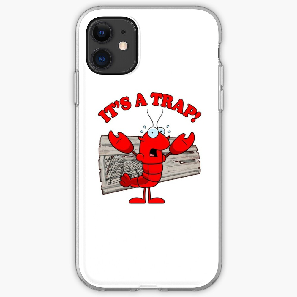 Funny Lobster It S A Trap Fishing Seafood Meme Pun Iphone Case