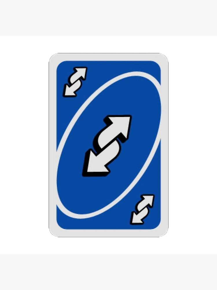 Uno Reverse Card Meme Sticker Greeting Card By Lucybee28 Redbubble