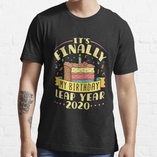 Leap Year Birthday Gifts Merchandise Redbubble