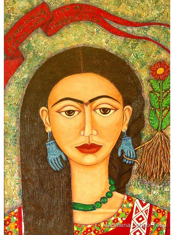 My homage to Frida Khalo by © Madalena Lobao-Tello