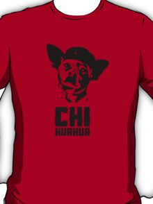 Chi HuaHua Shirt. Show the world that you're a rebel who doesn't play by the established rules of the kennel. With your paws held ankle-high, you'll fight for your chew toys and stand up for the rights of the under-foot. Viva la revolucion!