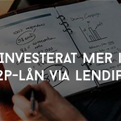 Investerat mer i P2P-lån via Lendify