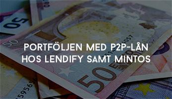 Portföljen med P2P-lån hos Lendify samt Mintos