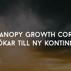 Canopy Growth Corp utökar till ny kontinent