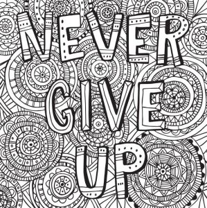 Раскраски с надписями. Не сдавайся