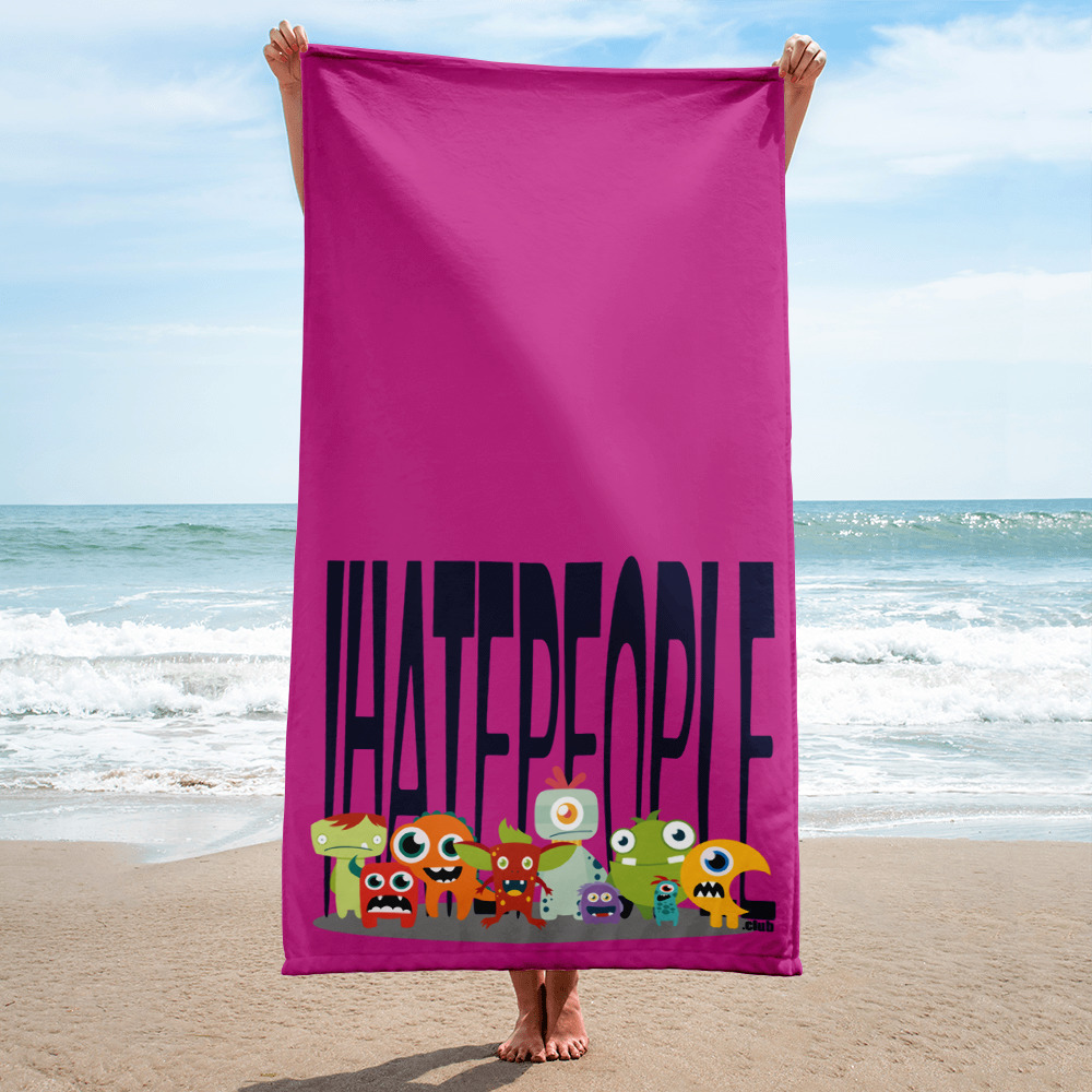 I Hate People Monster Beach Towel