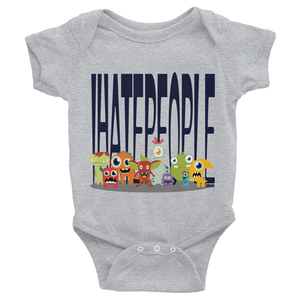 I Hate People Monsters Infant Body Suit