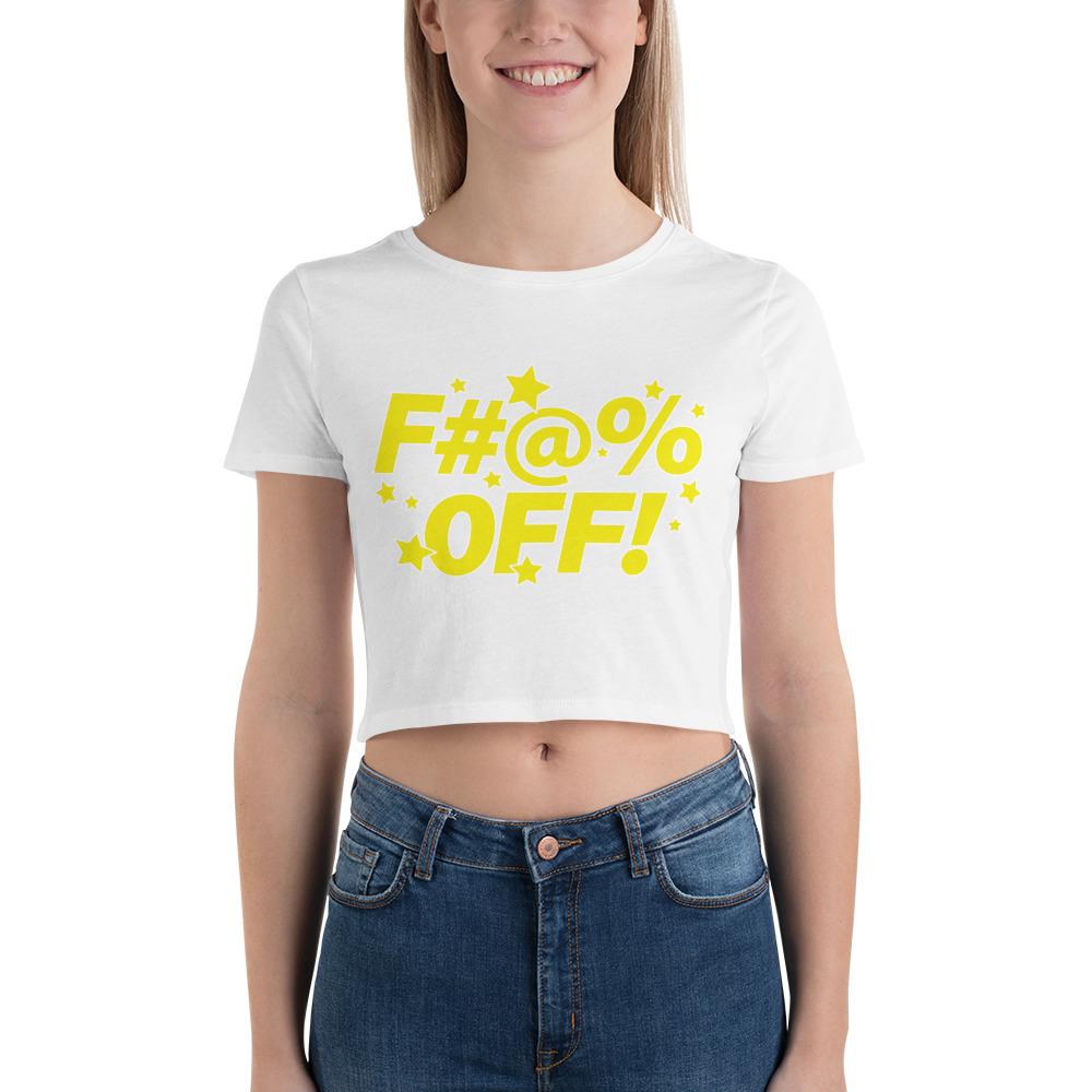 Fuck Off Crop Top
