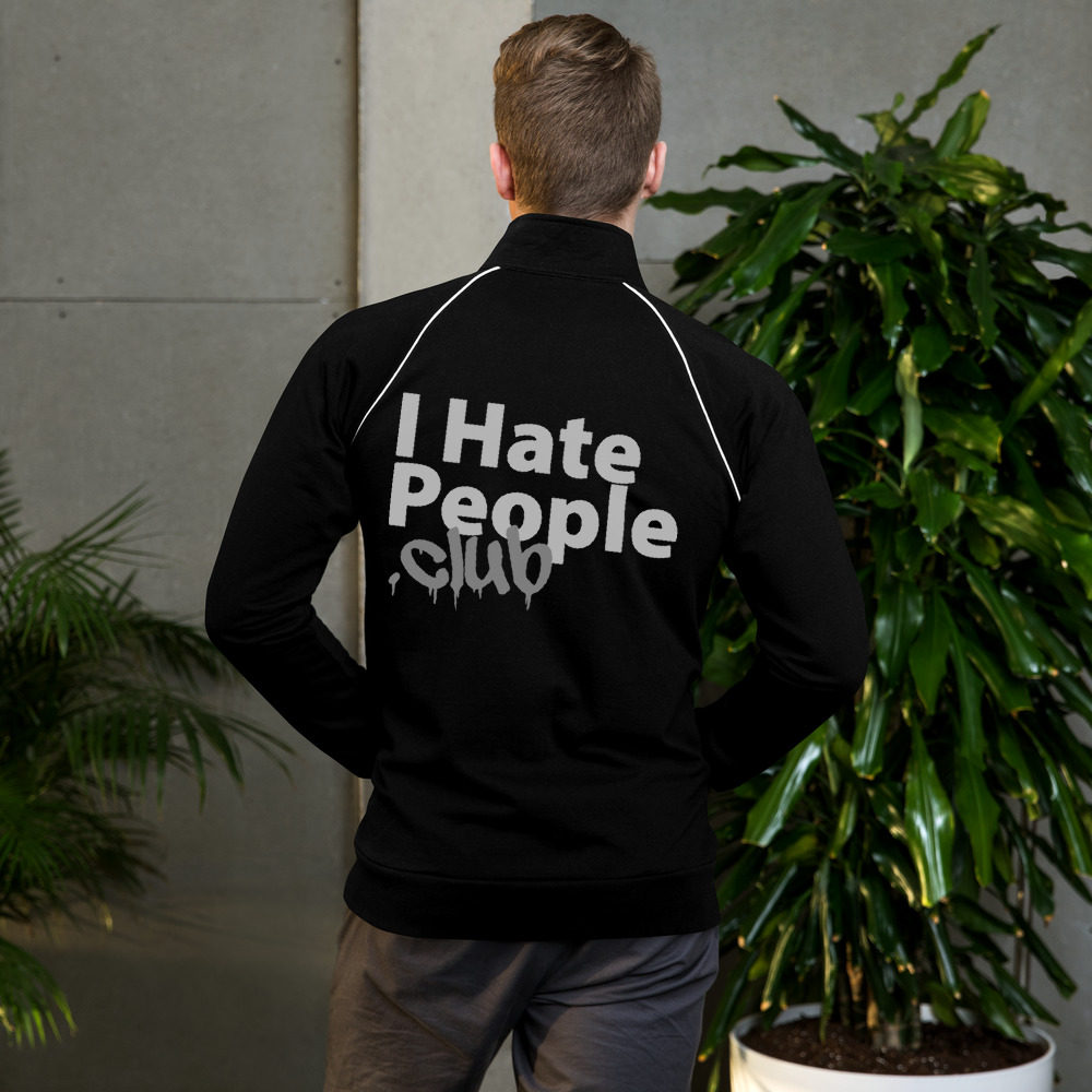 I Hate People Logo Zip Up Sweat Shirt