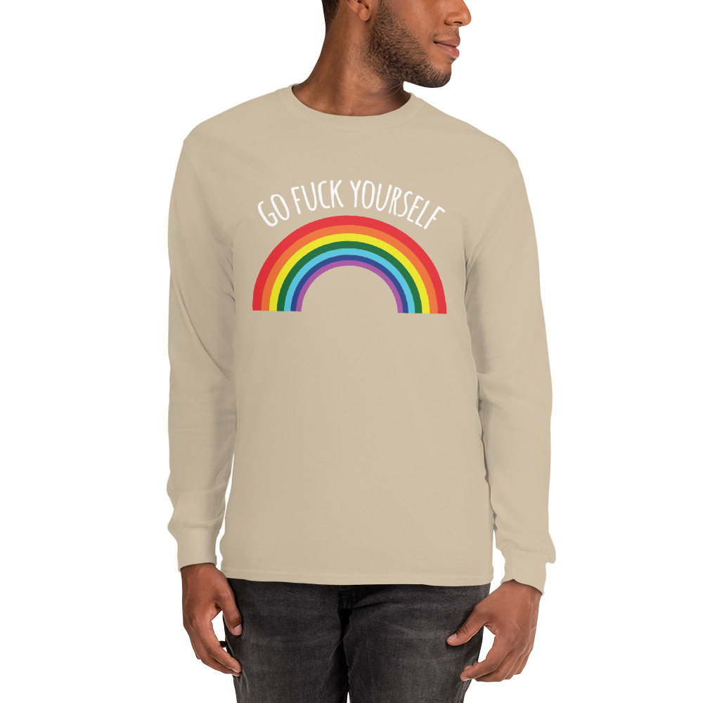 Go Fuck Yourself Rainbow Long Sleeve Shirt
