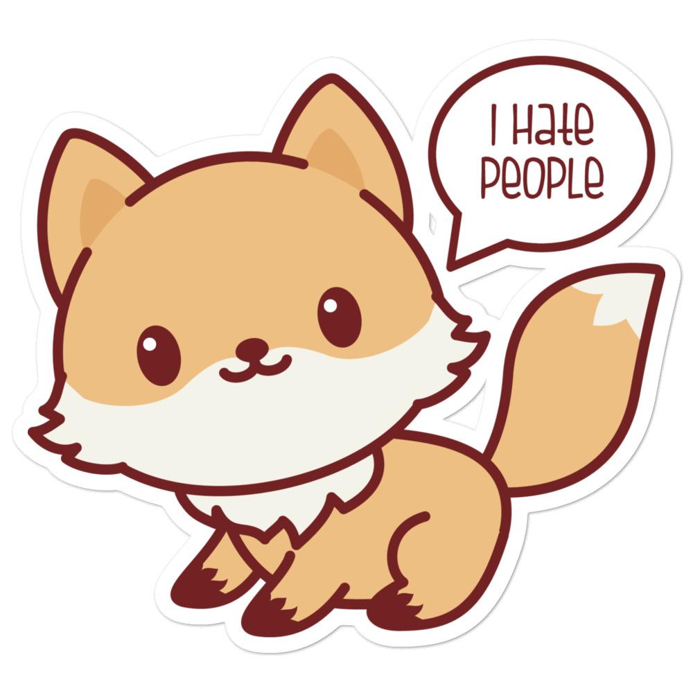 Fox I Hate People Sticker