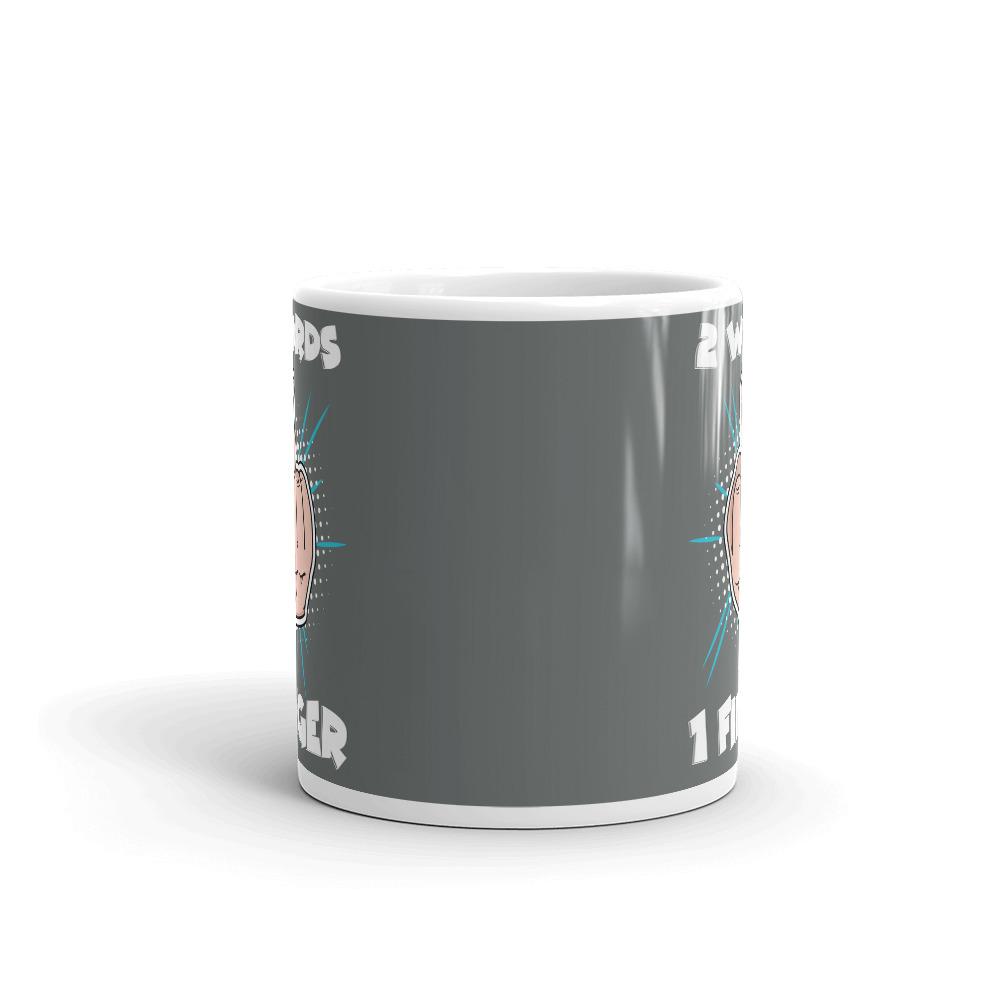2 Words 1 Finger Coffee Mug
