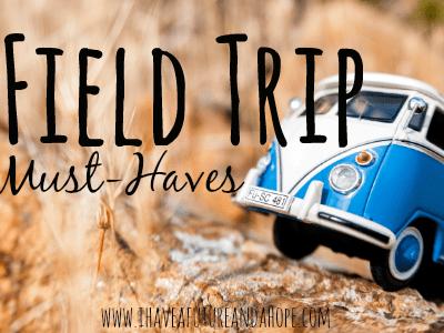 3 Field Trip Must-Haves: 31 Days of Homeschool Supplies
