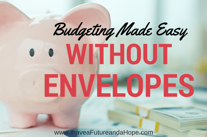 Budgeting Made Easy Without Envelopes