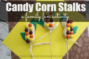 Candy Corn Stalks: Family Fun Activity