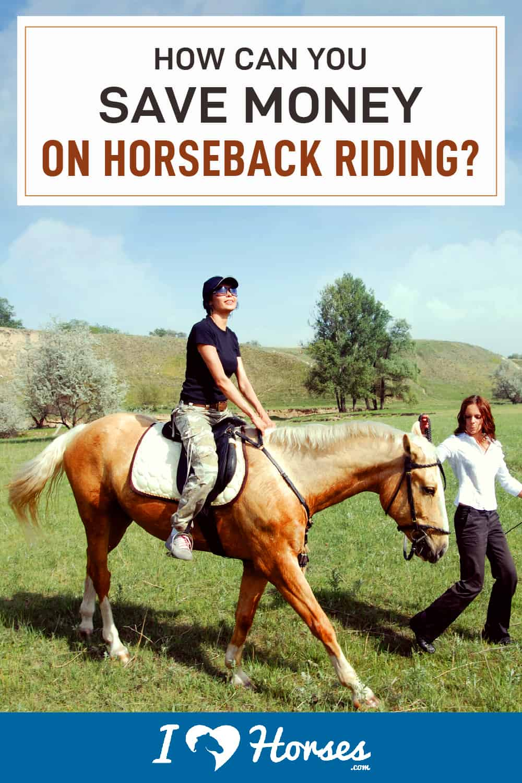 7 Ways To Make Horseback Riding More Affordable