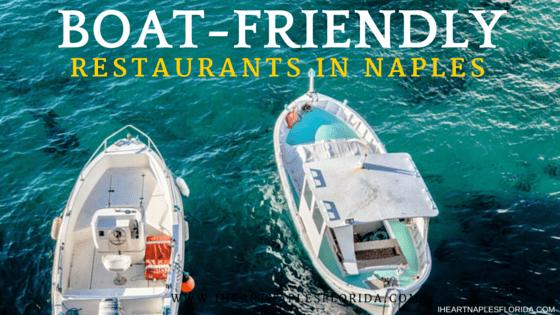 boat friendly restaurants in naples